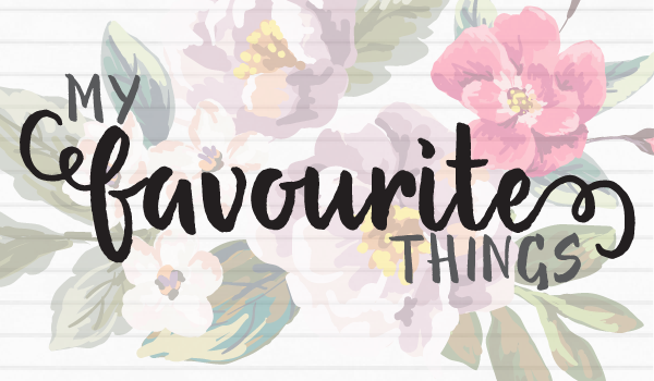 my favourite things linkup